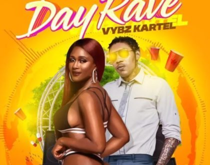 Vybz Kartel – Day Rave (Prod. by Drop Top Records)