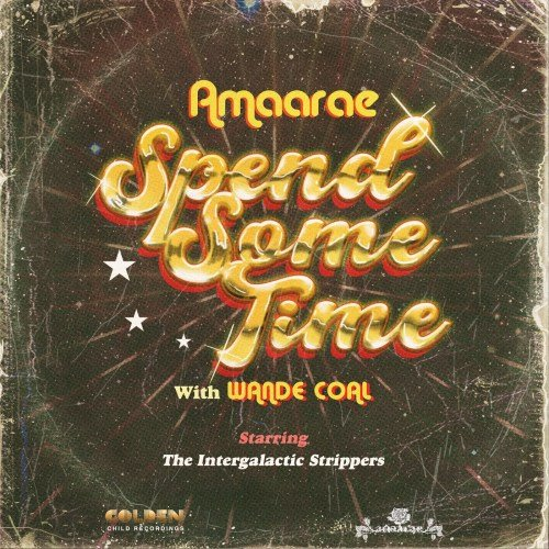 Amaarae ft Wande Coal – Spend Some Time