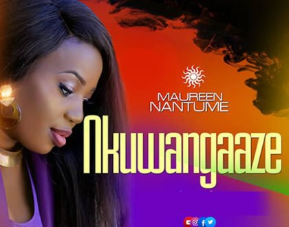 DOWNLOAD Mp3: Maureen Nantume Drops 'Nkuwangaaze'