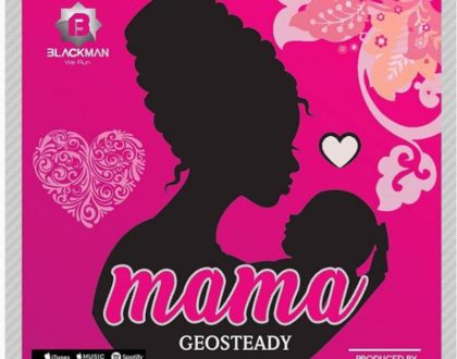 Geosteady – Mama