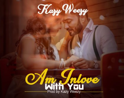 VIDEO: Kazy Weezy - Am In love With You