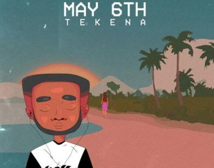 Tekena - May 6th