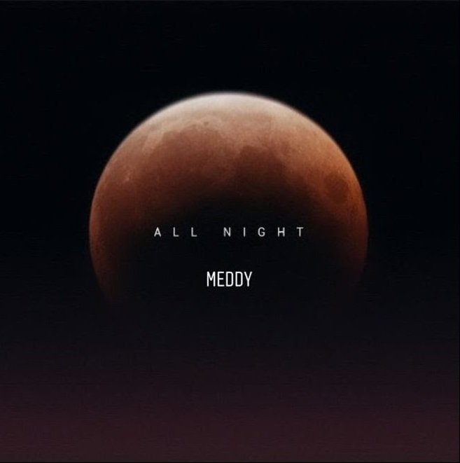 Meddy - All Night