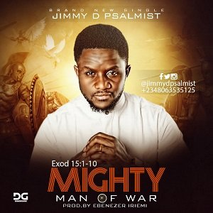 Download Mp3: Jimmy D Psalmist - Mighty Man Of War