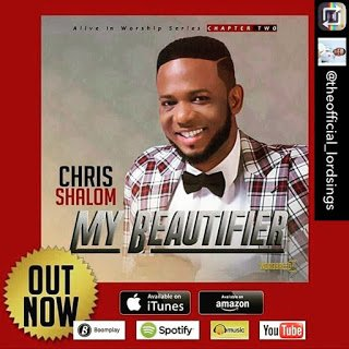 Chris Shalom – My Beautifier (MP3 Download)