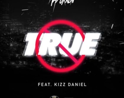 Mayorkun ft Kizz Daniel – True (Prod. by Young John & Lussh Beatz)
