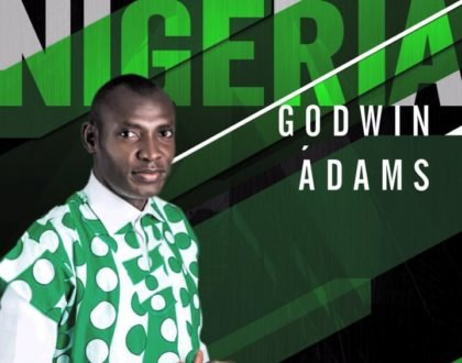 Godwin Adams – God bless Nigeria