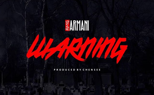 Amg Armani – Warning (Ypee Diss) (Prod.-by-Chensee)