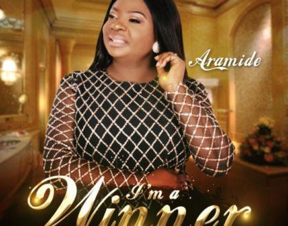 Aramide – I'm A Winner (Gospel Music)