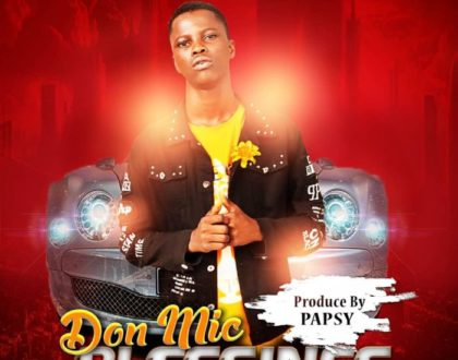 Don Mic – Blessings(Prod. by Papsy)