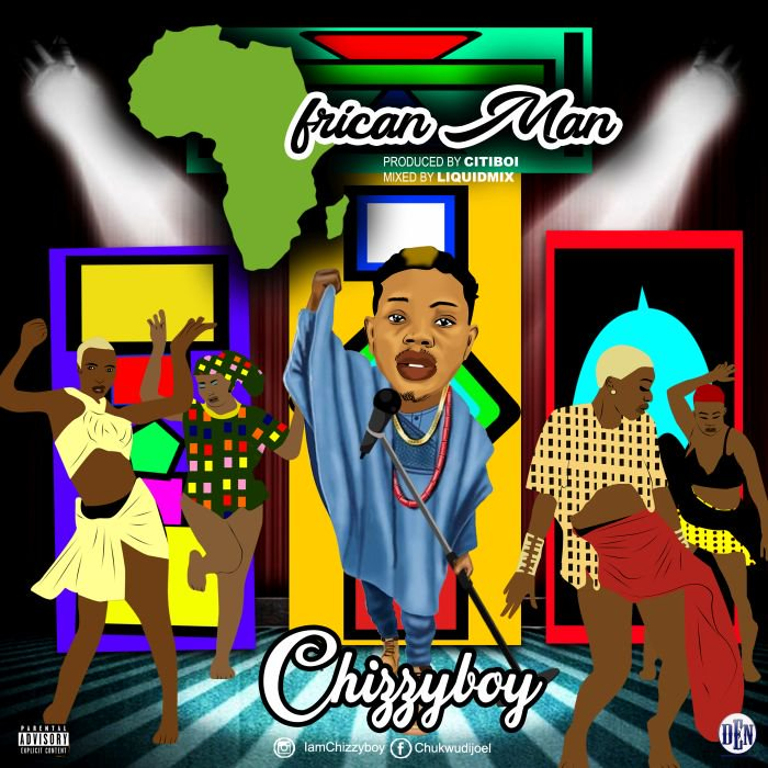 Chizzyboy – African Man