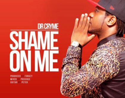 Dr Cryme –Shame On Me (Prod. By Forqzy)