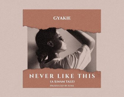 Gyakie – Never Like This