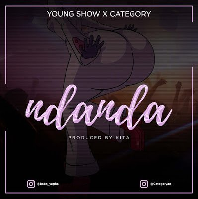 Category X Young Show - Ndanda(Prod. by Kita)