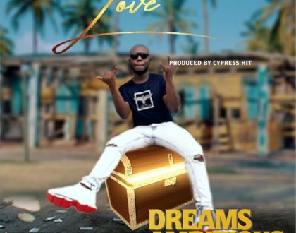 Dream Ambitious – Love(Prod. By Cypress)
