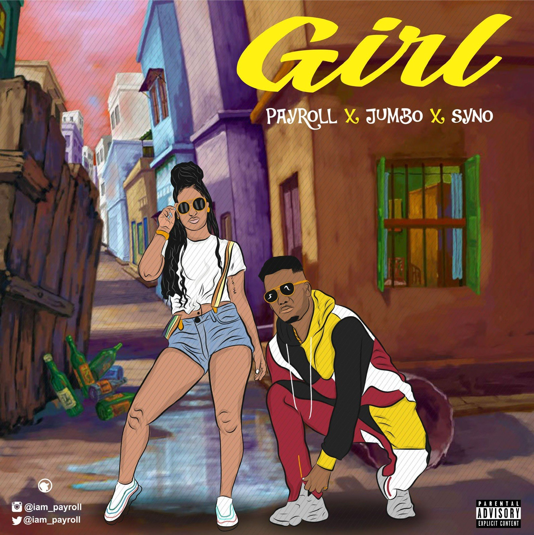 Payroll – Girl ft. Jumbo x Syno