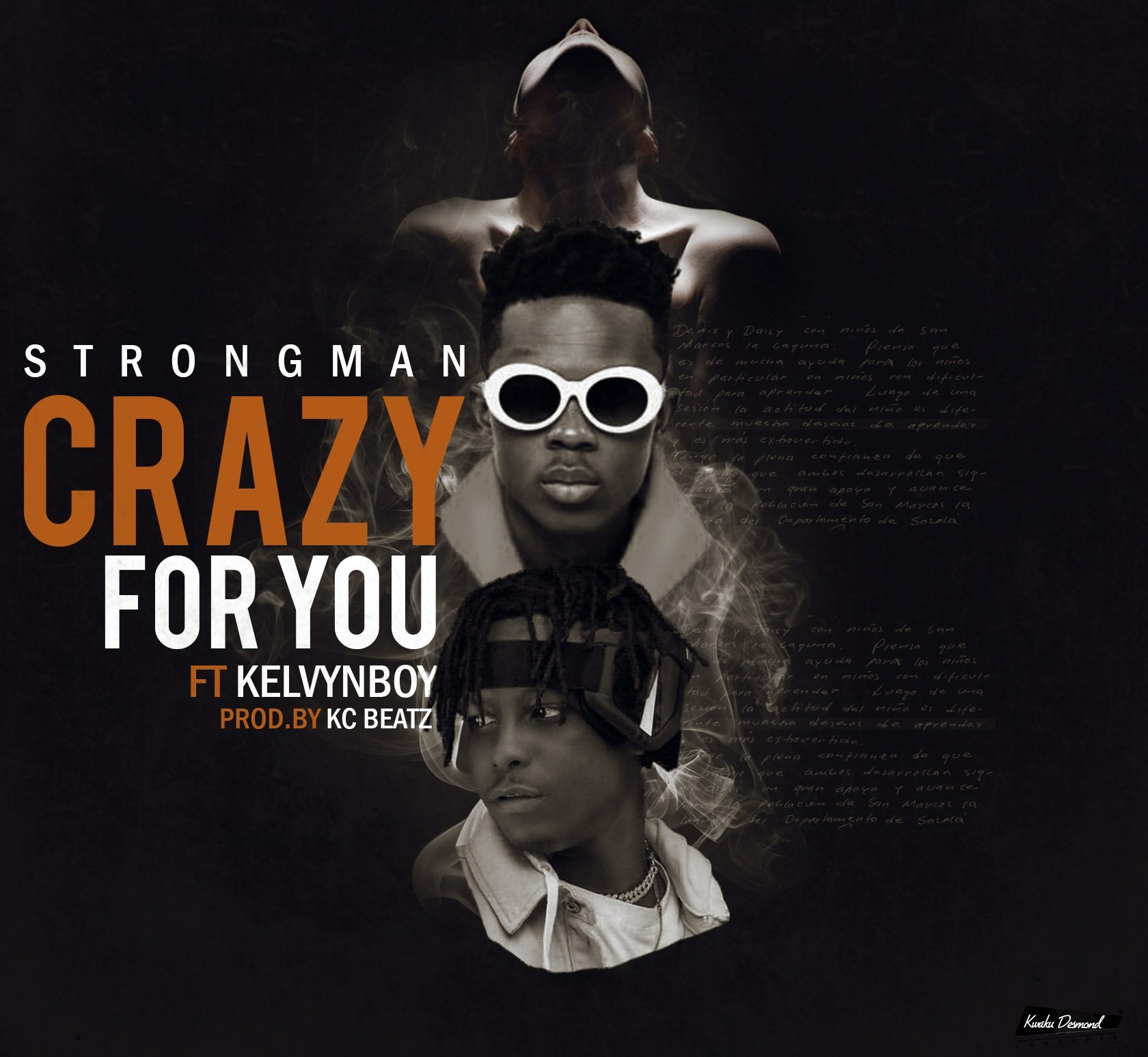 Strongman - Crazy For You (Feat KelvynBoy)