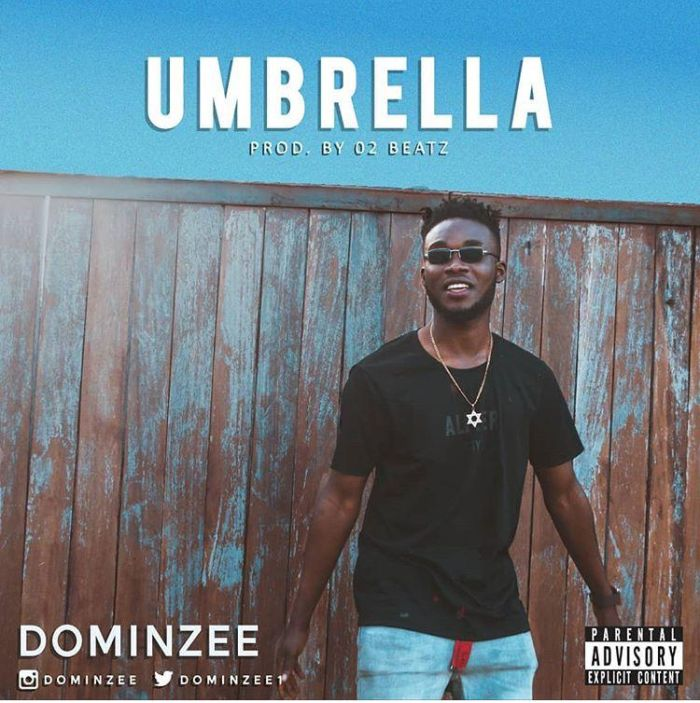 Dominzee – Umbrella (Prod. by Teepaino)