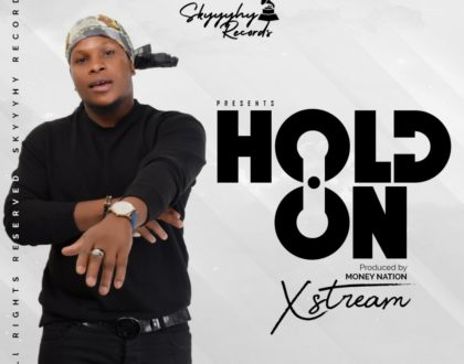 Xstream - Hold On (Prod By Money Nation)
