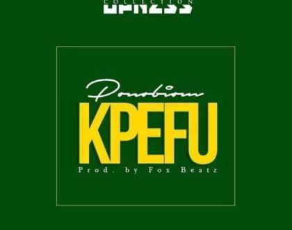 Yaa Pono – Kpefu(Prod. By Fox Beatz)