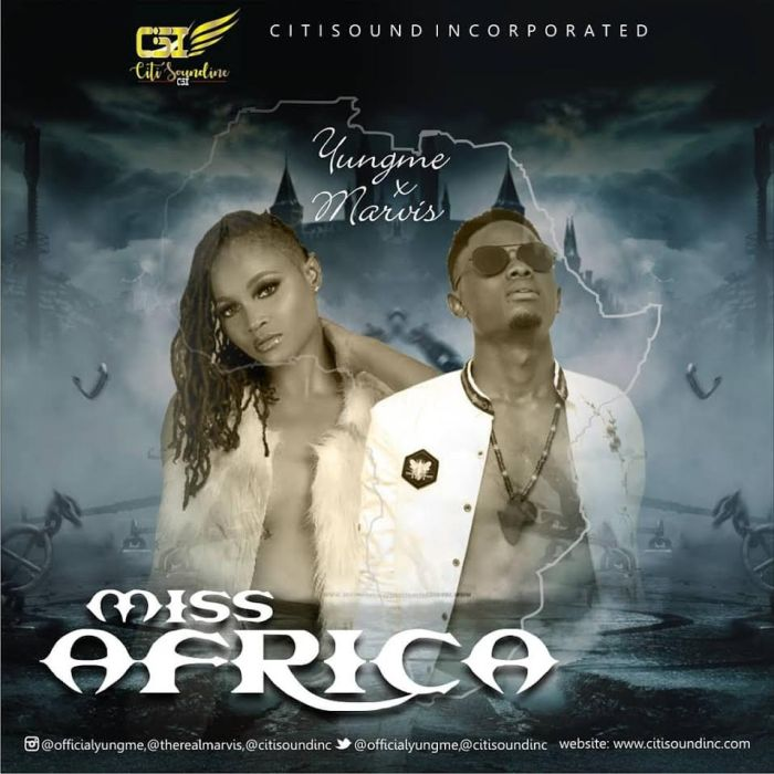Yungme Ft. Marvis – Miss Africa
