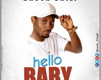 BrvvH Chief – Hello Baby (Prod. by Benez)