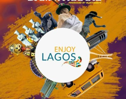 Dammy Krane – Enjoy Lagos (Prod. BlackBeatz)
