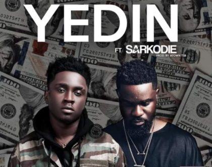 Kweku Smoke – Yedin Ft. Sarkodie(Prod. By Atown ASB)