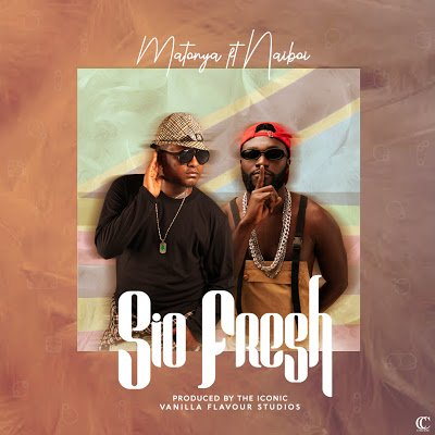 Matonya Ft. Naiboi – Sio Fresh | DOWNLOAD