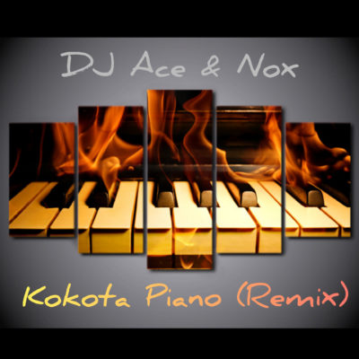 DJ Ace & Nox - Kokota Piano (Remix)