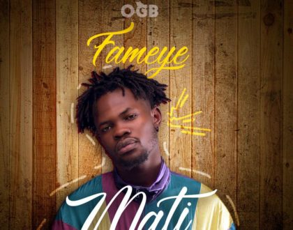 Fameye – Mati (Mixed by LiquidBeatz)