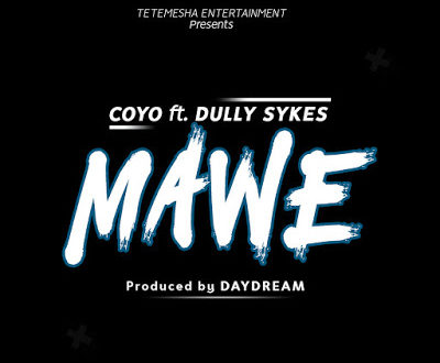 COYO Ft. DULLY SYKES - MAWE