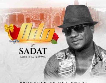 Sadat – Odo (Prod. by One Kwame)