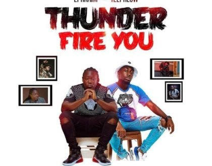 Ephraim ft. TeePhlow – Thunder Fire You (Prod.-by-Ephraim)