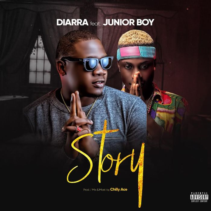 Diarra ft. Junior Boy - Story {Prod by Chilly Ace}