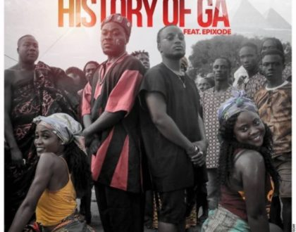 Nii Funny ft. Epixode – History Of Ga's (Prod. by Jusino Play)