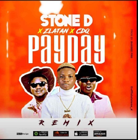 Stone D – Pay Day (Remix) ft. Zlatan & CDQ