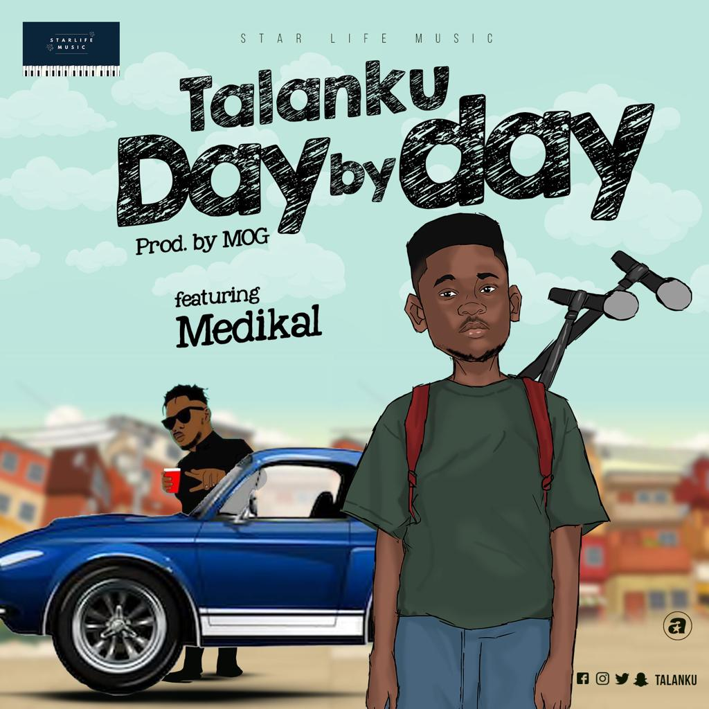 Talanku – Day By Day ft. Medikal (Prod. by MOG Beatz)