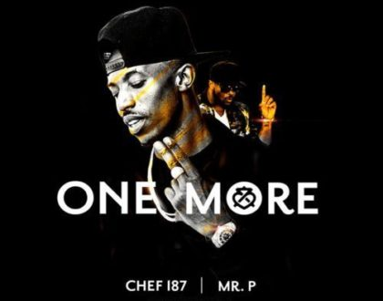 Chef 187 – One More ft. Mr. P & Skales