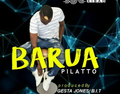 Pilatto – Barua AUDIO+VIDEO