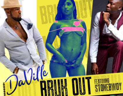 Da'Ville – Bruk Out ft. Stonebwoy