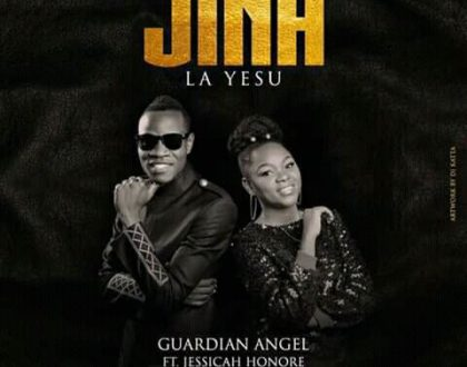 Guardian Angel Ft Jessica Honore – JINA LA YESU