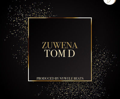 Tom D - Zuwena