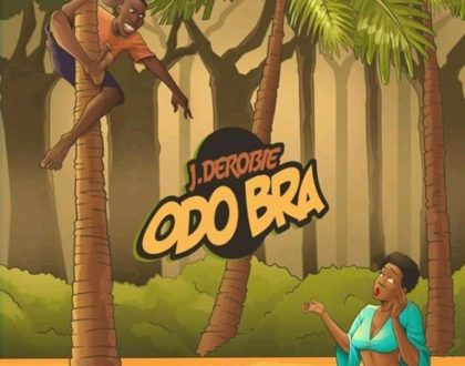 J.Derobie - Odo Bra (Official Video)