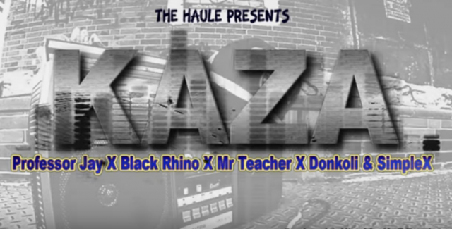 Professor Jay, Black Rhyno x DonKoli x Mr Teacher & Simple X – KAZA