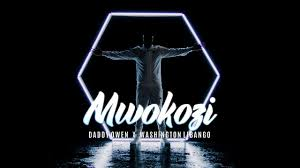 Daddy Owen Ft Washington Libango - MWOKOZI