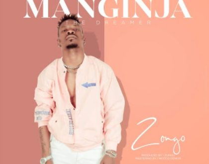 Manginja The Dreamer – Zongo