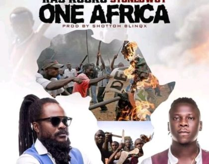 Ras Kuuku – One Africa ft. Stonebwoy (Prod. by Shottoh Blinqx)