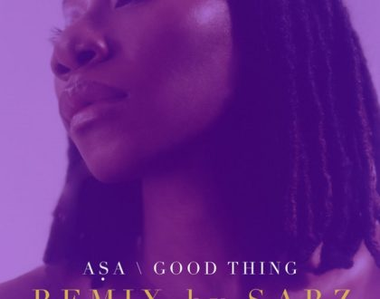 Sarz ft. Asa – Good Thing (Remix)
