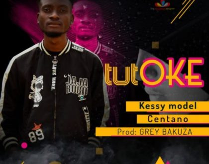 Kessy Model ft Centano – Tutoke